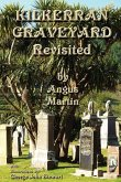 Kilkerran Graveyard Revisited