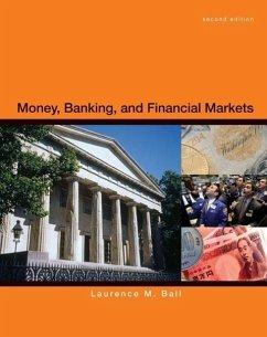 Money, Banking, and Financial Markets - Ball, Laurence