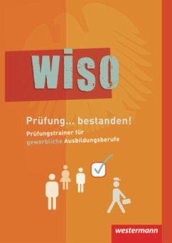 WISO. Prüfungstrainer - Pollert, Achim