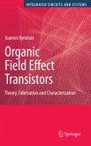 Organic Field Effect Transistors