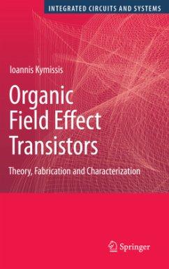Organic Field Effect Transistors - Kymissis, Ioannis