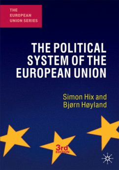 The Political System of the European Union - Hix, Simon;Høyland, Bjørn