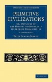 Primitive Civilizations 2 Volume Set