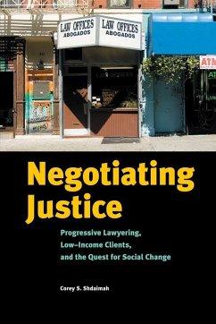 Negotiating Justice - Shdaimah, Corey S.