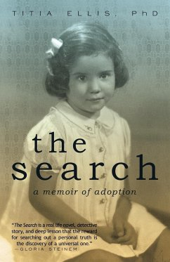 The Search: A Memoir of an Adopted Woman - Ellis Ph. D. , Titia