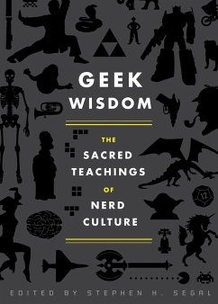 Geek Wisdom: The Sacred Teachings of Nerd Culture - Jemisin, N. K.; Valentine, Genevieve