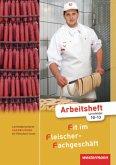 Lernfeldorientierte Fachbildung für Fleischer/-innen, Arbeitsheft Lernfelder 10-13 / Fit im Fleischer-Fachgeschäft