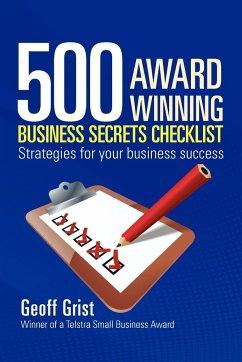 500 AWARD WINNING BUSINESS SECRETS CHECKLIST