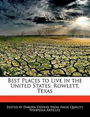 Best places to live in the united states rowlett texas for Best cities in the united states