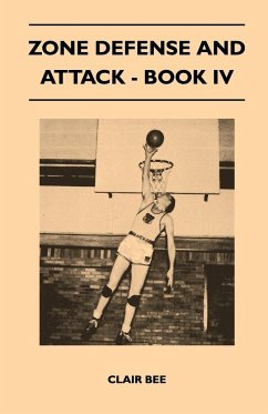 Zone Defense and Attack - Book IV - Bee, Clair