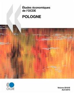 Etudes Economiques de L'Ocde: Pologne 2010 - Oecd Publishing