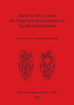 Étude sur les Canidæ des temps pré-pharaoniques en Égypte et au Soudan - Gransard-Desmond, Jean-Olivier