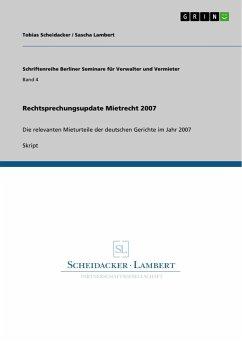 Rechtsprechungsupdate Mietrecht 2007