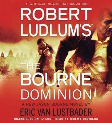 Robert ludlum 39 s the bourne dominion von robert ludlum - Lustlos englisch ...