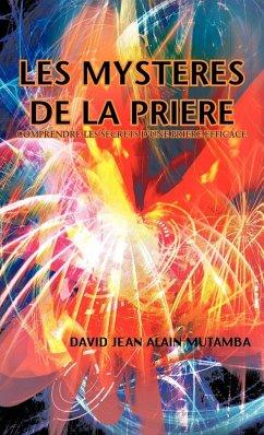 Les Mysteres de La Priere - Mutamba, David Jean Alain
