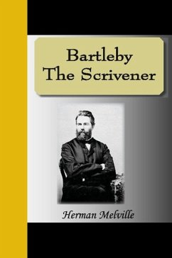 Bartleby the Scrivener - Melville, Herman