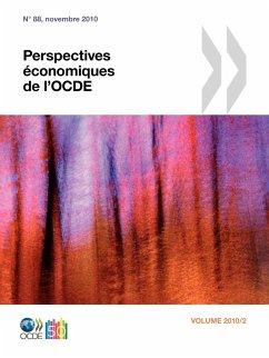 Perspectives Economiques de L'Ocde, Volume 2010 Numero 2 - Oecd Publishing