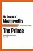 Essence of Machiavelli PB: The Prince