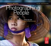 Focus on Photographing People: Focus on the Fundamentals (Focus on Series)