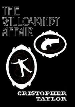 The Willoughby Affair - Taylor, Cristopher