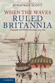 When the Waves Ruled Britannia: Geography and Political Identities, 1500-1800