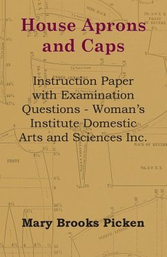 House Aprons And Caps - Instruction Paper With Examination Questions - Picken, Mary Brooks