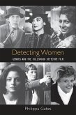 Detecting Women: Gender and the Hollywood Detective Film
