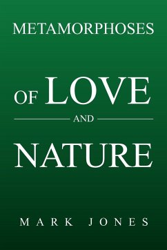 Metamorphoses of Love and Nature