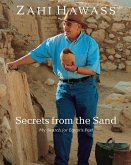 Secrets from the Sand: My Search for Egyptas Past: New Paperback Edition