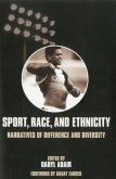 Sport, Race, and Ethnicity: Narratives of Difference and Diversity