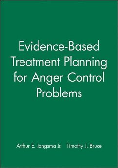 Evidence-Based Treatment Planning for Anger Control Problems, DVD and Workbook Set - Jongsma, Arthur E.; Bruce, Timothy J.