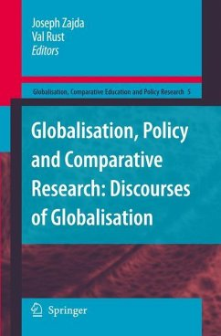 Globalisation, Policy and Comparative Research: Discourses of Globalisation (Globalisation, Comparative Education and Policy Research)