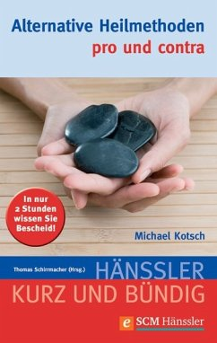 Alternative Heilmethoden - pro und contra (eBook) - Kotsch, Michael