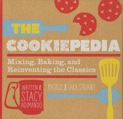 The Cookiepedia: Mixing Baking, and Reinventing the Classics - Adimando, Stacy