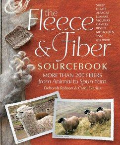 The Fleece & Fiber Sourcebook - Robson, Deborah; Ekarius, Carol