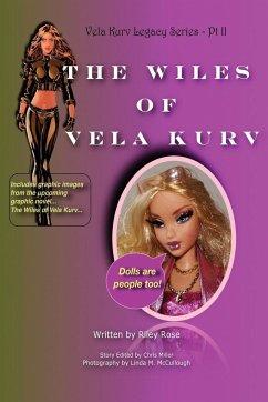 The Vela Kurv Legacy Part 2