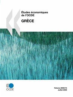 Etudes Economiques de L'Ocde: Grece 2009 - Oecd Publishing