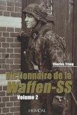 Waffen-SS Dictionnaire, Volume 2