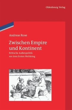 Zwischen Empire und Kontinent - Rose, Andreas