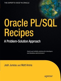 Oracle and Pl/SQL Recipes: A Problem-Solution Approach - Juneau, Josh;Arena, Matt