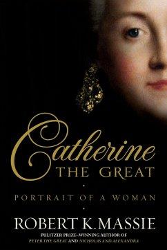 Catherine the Great - Massie, Robert K.