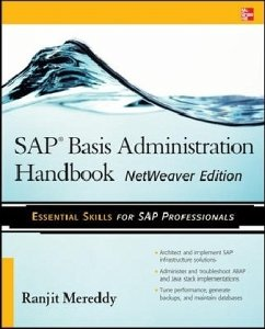 SAP Basis Administration Handbook, NetWeaver Edition - Mereddy, Ranjit