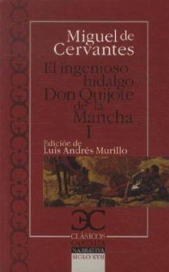 El Ingenioso Hidalgo - Don Quijote De La Mancha, I - Cervantes Saavedra, Miguel de