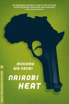 Nairobi Heat - Ngugi, Mukoma wa