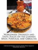 Worldwide Diversity and Taste: Focus on the Cuisines Spain, Portugal and Gibraltar