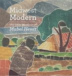 Midwest Modern: The Color Woodcuts of Mabel Hewit