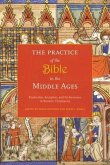Practice of the Bible in the Middle Ages