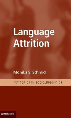 Language Attrition - Schmid, Monika S.