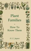 Plant Families - How To Know Them