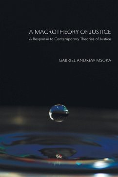 A Macrotheory of Justice